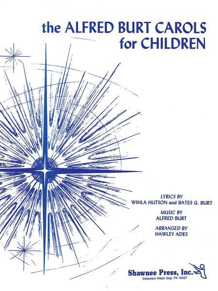 The Alfred Burt Carols for Children