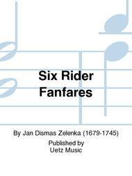 Six Rider Fanfares