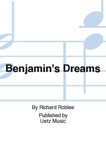 Benjamin's Dreams