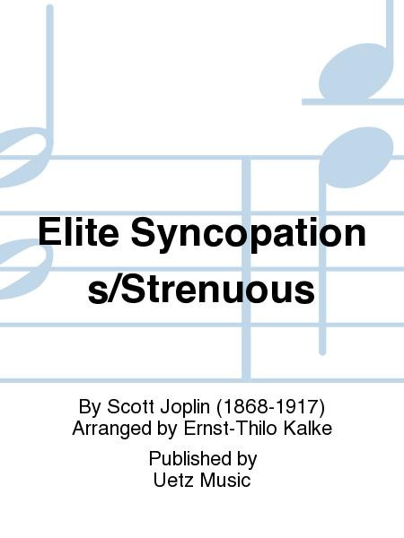 Elite Syncopations/Strenuous