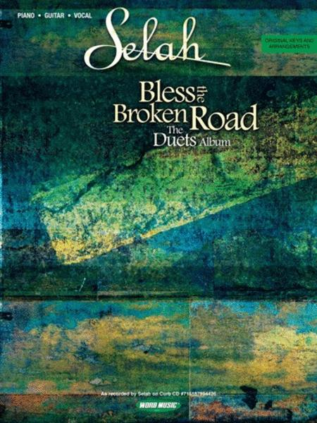 Bless the Broken Road (The Duets Album)