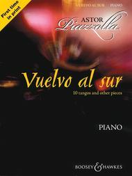 Astor Piazzolla - Vuelvo al Sur