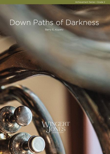 Down Paths of Darkness