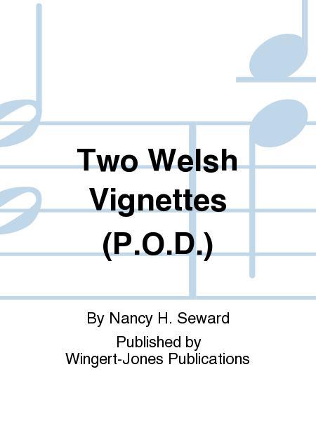 Two Welsh Vignettes (P.O.D.)