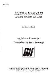 Eljen a Magyar (Polka Snell Op 332)