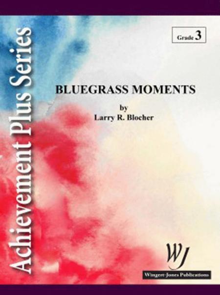 Bluegrass Moments