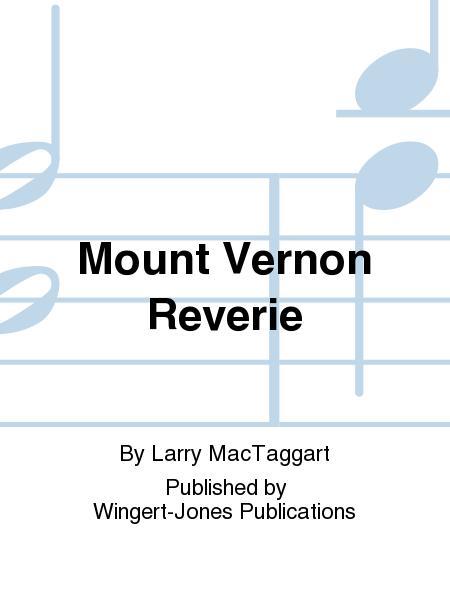Mount Vernon Reverie