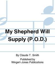 My Shepherd Will Supply (P.O.D.)