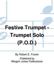Festive Trumpet - Trumpet Solo (P.O.D.)
