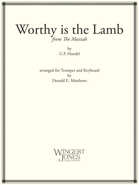 Worthy is the Lamb from Messiah - Trumpet Solo (P.O.D.)