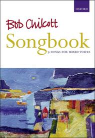 Bob Chilcott Songbook
