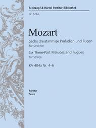 Sechs dreistimmige Praludien und Fugen fur Streicher / Six Three-Part Preludes and Fugues for Strings