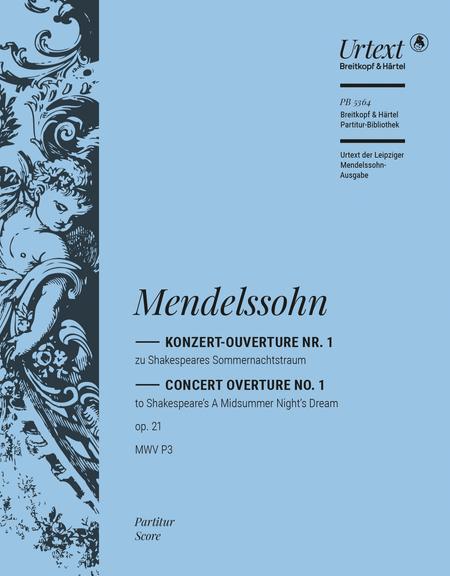 A Midsummer Night's Dream - Overture MWV P 3 Op. 21