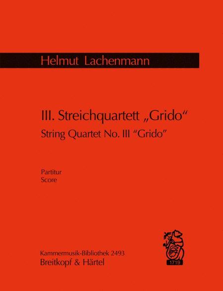 String Quartet No. 3 Grido