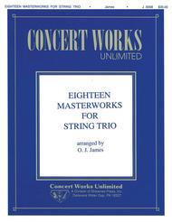 Eighteen Masterworks for String Trio