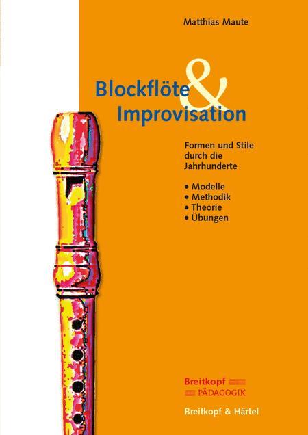 Blockflote and Improvisation