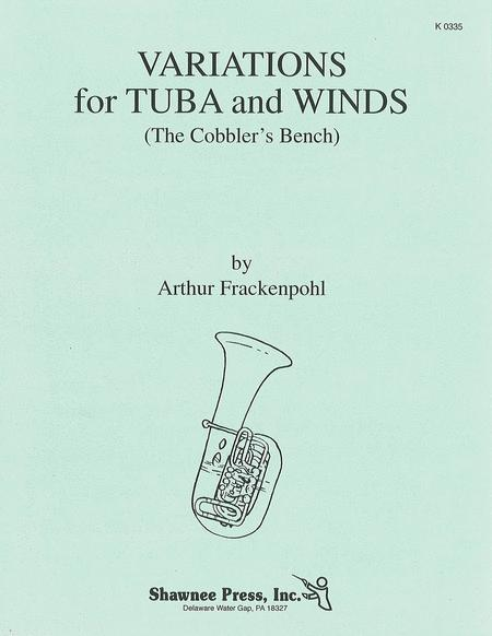 Variations for Tuba and Winds (The Cobbler's Bench)