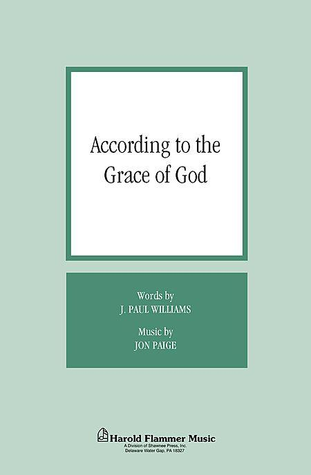 According to the Grace of God