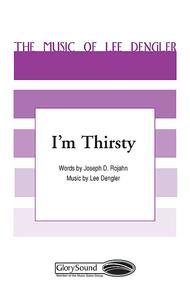 I'm Thirsty