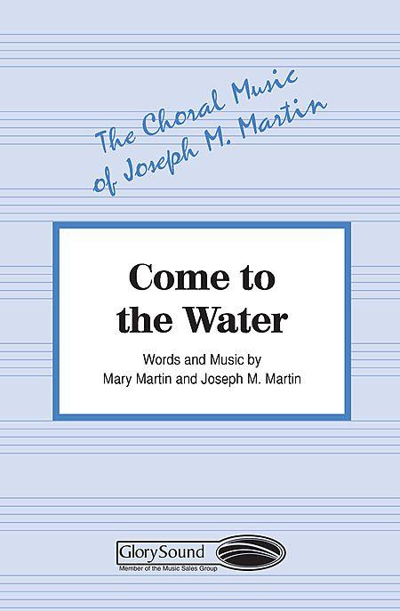 Come to the Water - Praise Chorus
