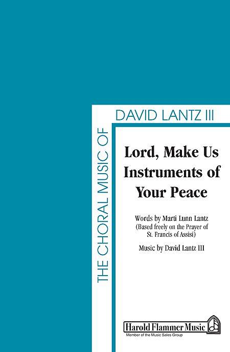 Lord, Make Us Instruments of Your Peace