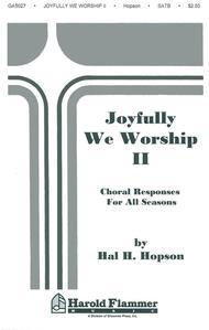 Joyfully We Worship - Volume 2