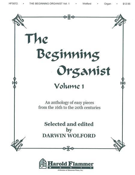 Beginning Organist - Volume 1