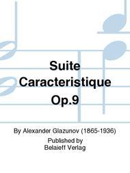 Suite Caracteristique Op. 9