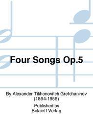 Four Songs Op. 5