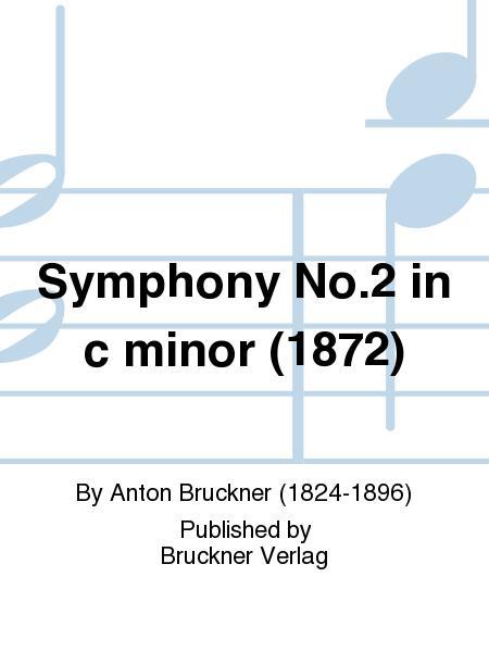 Symphony No. 2 in c minor (1872)
