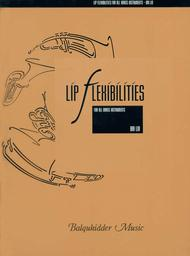 Lip Flexibilities