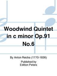 Woodwind Quintet in c minor Op. 91 No. 6