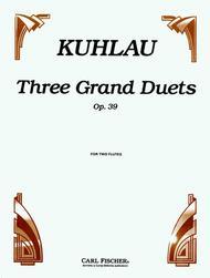Three Grand Duets
