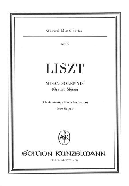 Missa Solennis Liszt Graner Messe - Klavierauszug