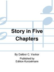 Story in Five Chapters