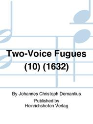 Two-Voice Fugues (10) (1632)