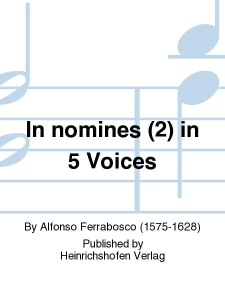 In nomines (2) in 5 Voices