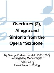 Overtures (2), Allegro and Sinfonia from the Opera