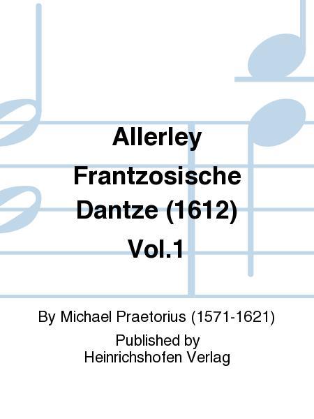 Allerley Frantzosische Dantze (1612) Vol. 1
