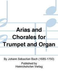 Arias and Chorales for Trumpet and Organ