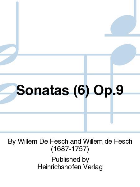 Sonatas (6) Op. 9