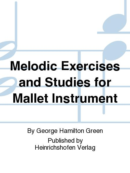 Melodic Exercises and Studies for Mallet Instrument