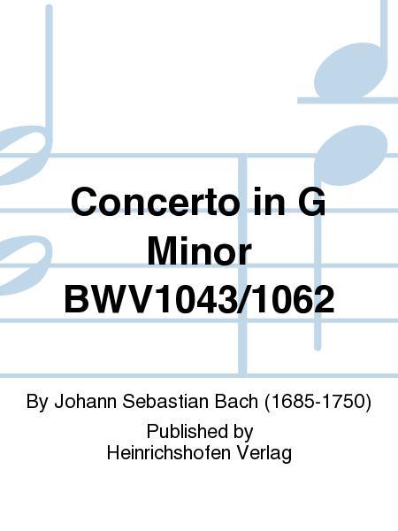 Concerto in G Minor BWV1043/1062