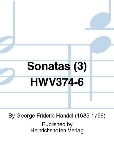 Sonatas (3) HWV374-6