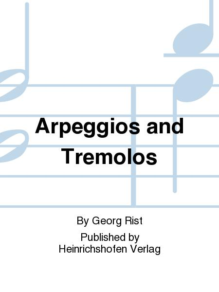 Arpeggios and Tremolos
