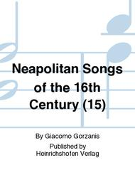 Neapolitan Songs of the 16th Century (15)