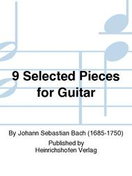 9 Selected Pieces for Guitar