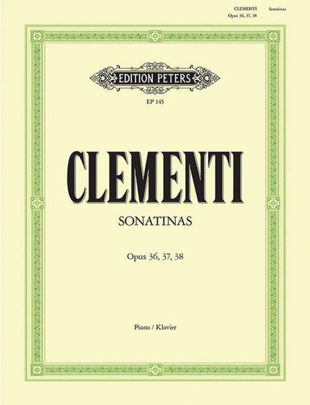 Sonatinas Op. 36 Nos. 1-6; Op. 37 Nos. 1-3;Op. 38 Nos. 1-3