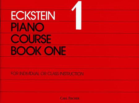 Eckstein Piano Course Book One