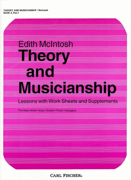 Theory and Musicianship - Book 2, Part 1